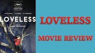 Nonton Loveless (2017) Movie Review Film Subtitle Indonesia Streaming Movie Download