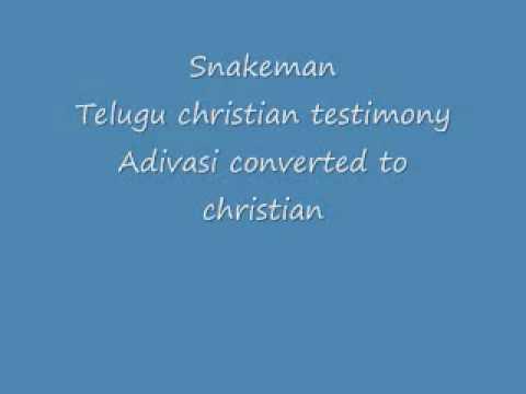 Snakeman-Aadivasi_ Telugu christian testimony.wmv