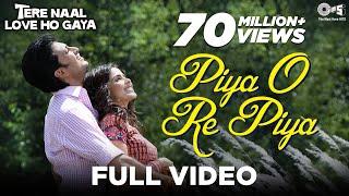 Piya O Re Piya (Main Waari Jaavan) - Atif Aslam - Tere Naal Love Ho Gaya - Riteish&Genelia