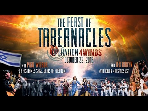 Feast of Tabernacles 2016 - with Paul Wilbur - For His Name's Sake - Beats of Freedom - 10/22/16