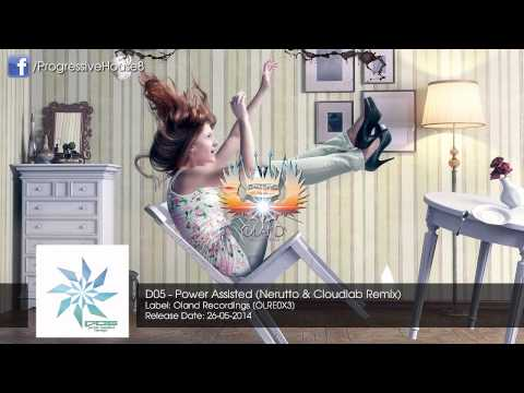D05 - Power Assisted (Nerutto & Cloudlab Remix)