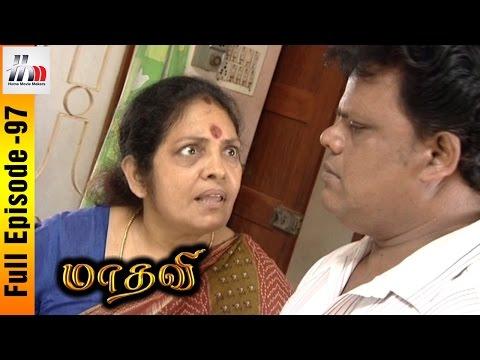 Madhavi Tamil Serial | Episode 97 | Madhavi Full Episode | Sara | Seenu | Home Movie Makers