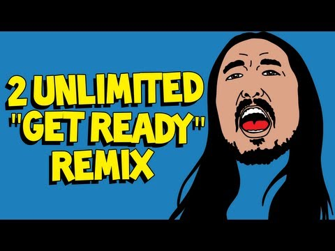 Get Ready (Steve Aoki Extended) - 2 Unlimited