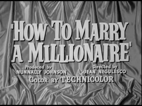 Jak Poślubić Milionera  - How To Marry A Millionaire (1953) Trailer