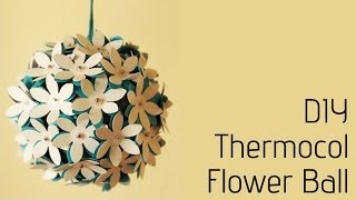 Thermocol Crafts - How to make a flower ball - YouTube