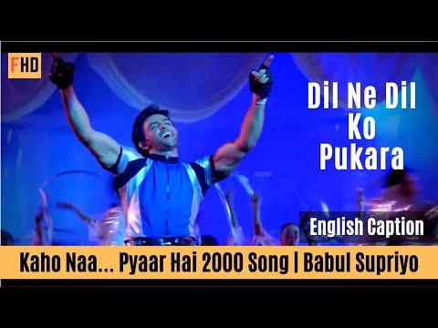 Dil Ne Dil Ko Pukara with English subtitle - Kaho Naa Pyaar Hai Song   Hrithik Roshan