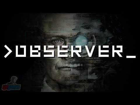 Observer Part 1 | PC Gameplay Walkthrough | Sci-Fi Horror Game Let's Play | Observer_