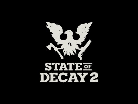 State of decay 2 (Дата выхода)
