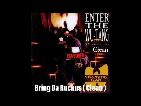 Wu Tang Clan - Bring Da Ruckus ( Clean )
