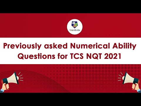 Previously asked Numerical Ability Questions for TCS NQT 2021