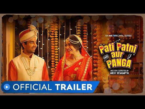 Pati Patni aur Panga | Official Trailer | Adah Sharma | Naveen Kasturia | MX Original | MX Player