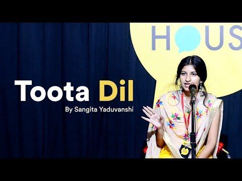 Video Toota Dil | Sangita Yaduvanshi | The Social House Poetry | Whatashort download in MP3, 3GP, MP4, WEBM, AVI, FLV January 2017