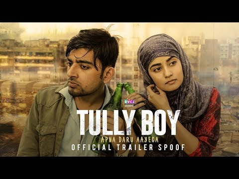 Tully Boy | Gully Boy Trailer Spoof | Apna Daru Aayega | RVCJ