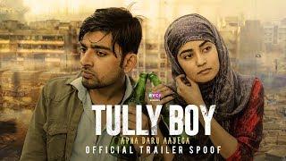 Tully Boy | Gully Boy Trailer Spoof | Apna Daru Aayega | RVCJ