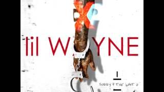 Lil Wayne - Sh!t (Sorry 4 The Wait 2)
