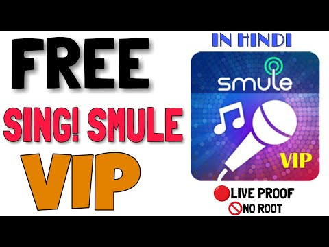 HACKED SMULE || LIFETIME V.I.P ACCESS || HINDI TUTORIALS 2018 ||