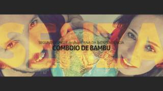 Comboio de Bambu | 2º single