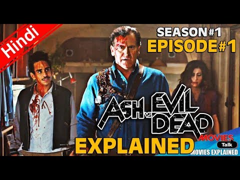 Ash vs Evil Dead Season 1 Episode 1 [Explained In Hindi]