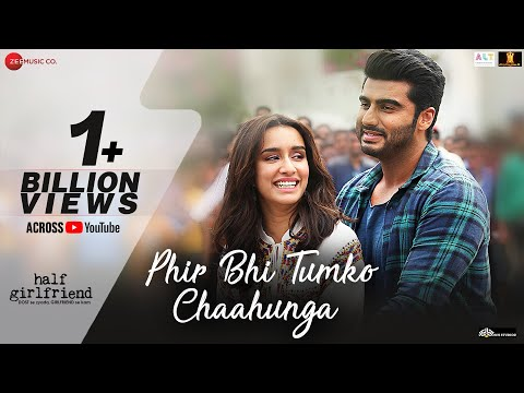 Phir Bhi Tumko Chaahunga - Full Video | Half Girlfriend| Arjun K,Shraddha K | Arijit Mithoon Manoj