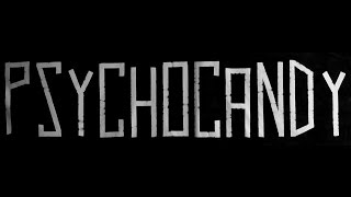 Video Psychocandy - The Cave