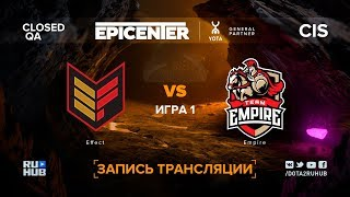 Effect vs Empire, EPICENTER XL CIS, game 1 [Maelstorm, LighTofHeaveN]