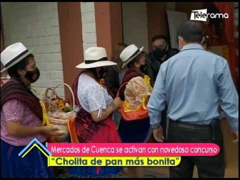 Mercados de Cuenca se activan con novedoso concurso Cholita de pan más bonita