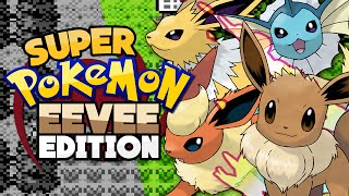 Super Pokémon Eevee Edition!! by Munching Orange