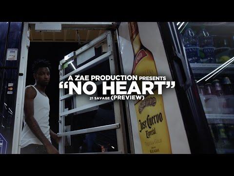 21 Savage – No Heart (Trailer)