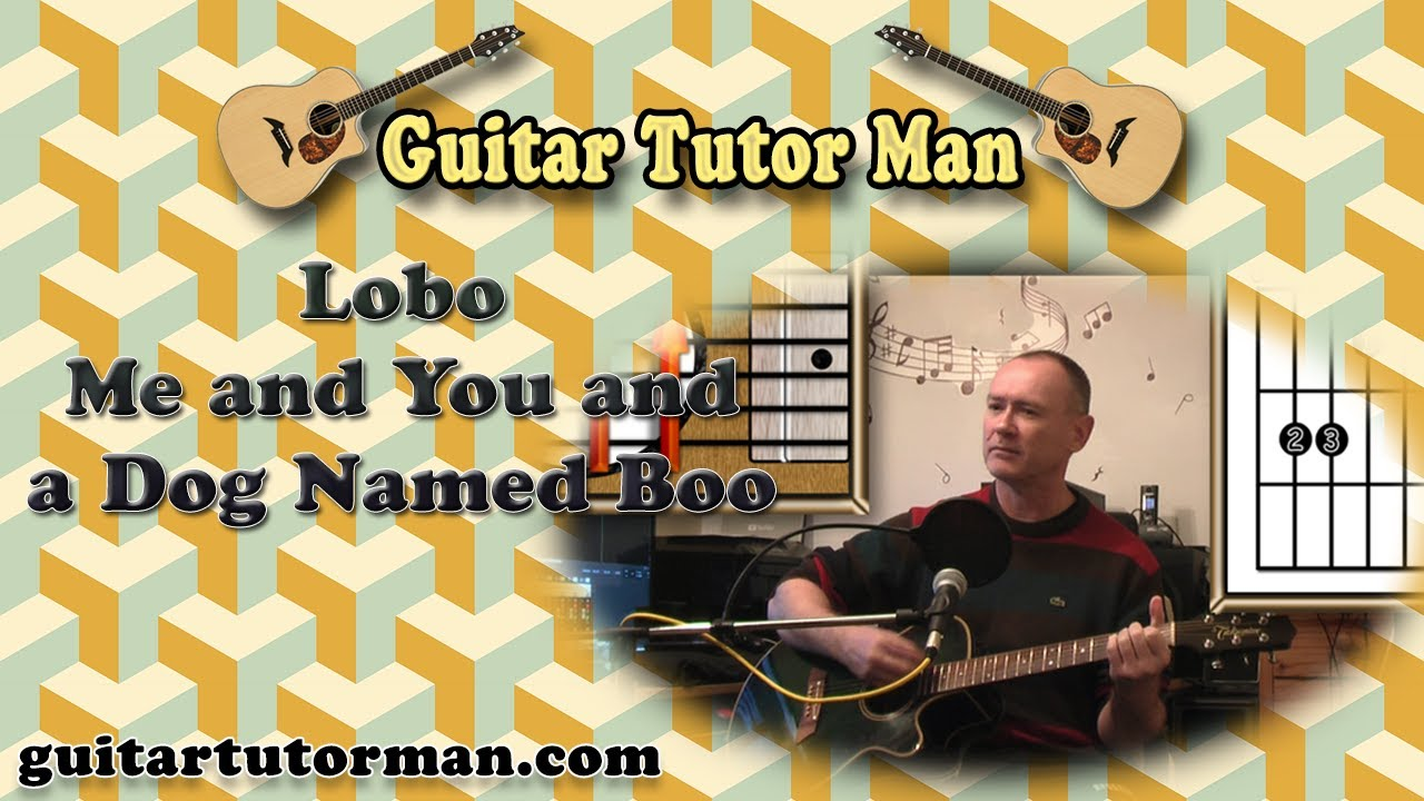 Me And You And A Dog Named Boo – Lobo – Acoustic Guitar Lesson (easy-ish)