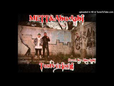 Abudabi & Mett - Testvériség
