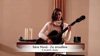 Video Sára Nová - Za zrcadlem (9.12.2018 Rudice)