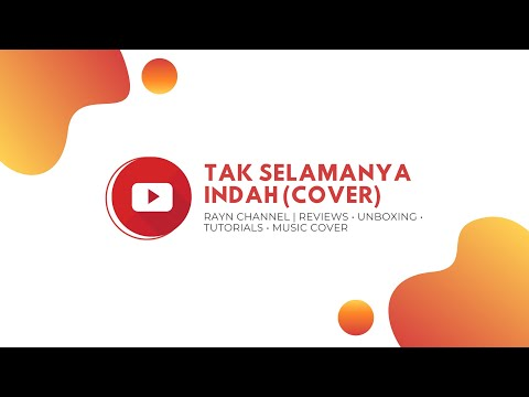 Video Tak Selamanya Indah - Mario G Klau (Cover by Rayn Channel) download in MP3, 3GP, MP4, WEBM, AVI, FLV January 2017