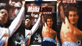 Mafia Latina En USA (2006)