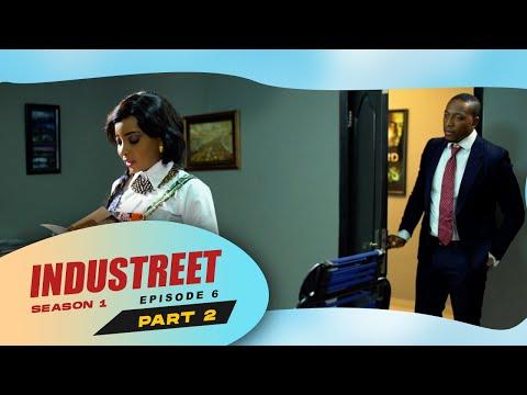 Industreet Season 1 Episode 6 –A STAR IS BORN (Part 2)