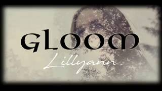 GLOOM - Lillyann (Official Lyrics Video)