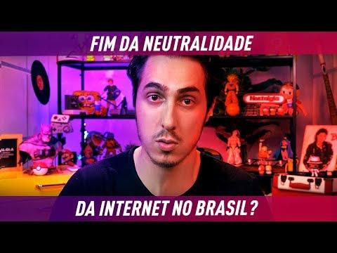 O Fim da NEUTRALIDADE da INTERNET no BRASIL? (видео)