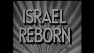 Israel Reborn; the first few days and weeks following the birth of Israel