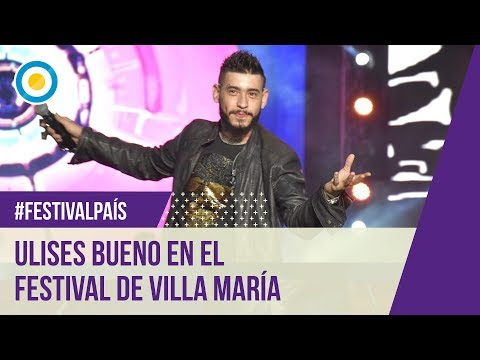 Ulises Bueno – Festival de Villa María 2016