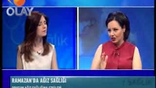 Olay TV - Ramazanda Ağız Sağlığı
