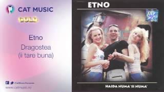 Etno - Dragostea (ii tare buna)