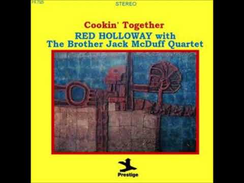 Red Holloway with The Brother Jack McDuff Quartet – Cookin' Together
