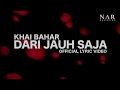 Khai Bahar - Dari Jauh Saja (Official Lyric Video)