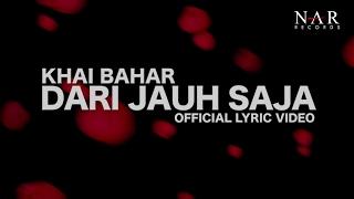Khai Bahar - Dari Jauh Saja (Official Lyric Video) Video