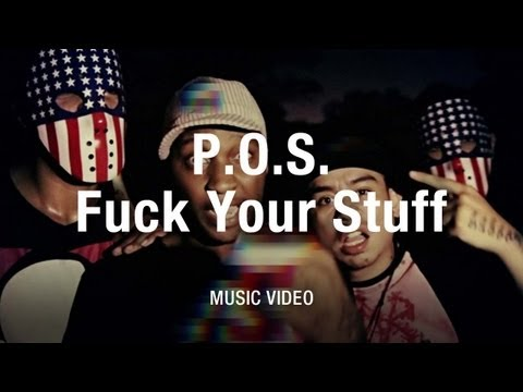 "P.O.S  - ""Fuck Your Stuff"" (Official Music Video)"