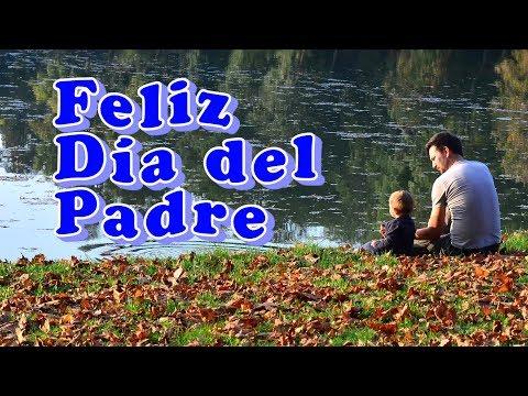 Frases bonitas - Frases para el Dia del Padre Cortas y Bonitas, Feliz Día PAPA