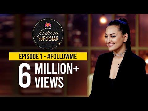 Myntra Fashion Superstar   Episode 1 - #FollowMe    Sonakshi Sinha   Dino Morea   Cyrus Sahukar