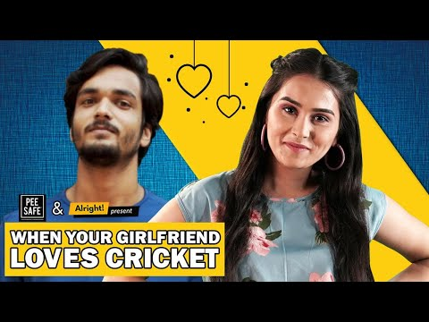 Alright! | When Your Girlfriend Loves Cricket | Ft. Anushka Sharma &  Parikshit Joshi