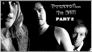 Nonton Dressed    To Kill  Part 2 2   2009  Film Subtitle Indonesia Streaming Movie Download