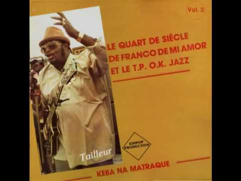 Tailleur (Mokolo Tonga) (Franco) - Franco & le TPOK Jazz 1981