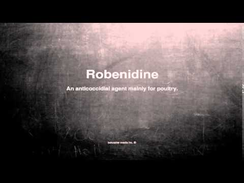 Medical vocabulary: What does Robenidine mean